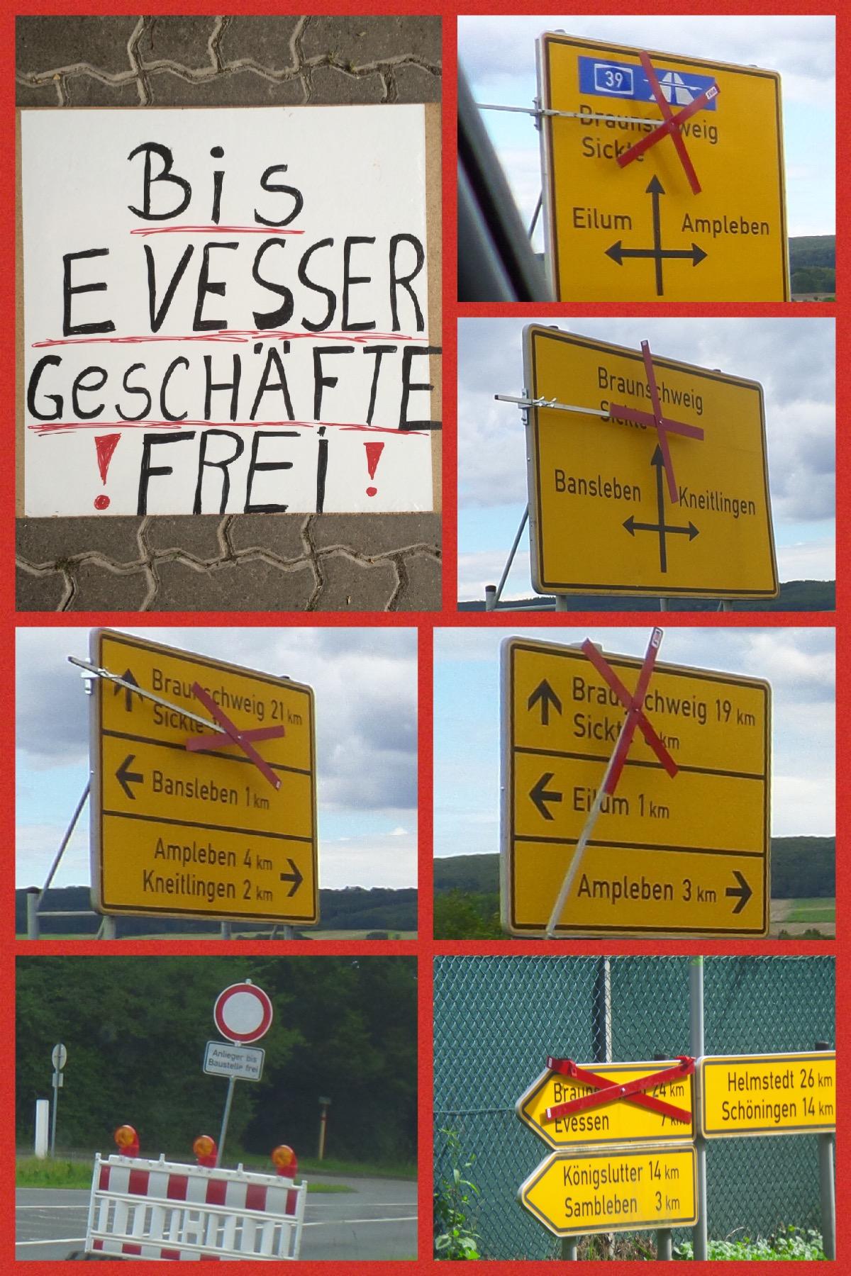 Trotz irreführender Beschilderung ist aus Schöppenstedt der Weg zu allen Geschäften in Evessen frei !!!!!!!
